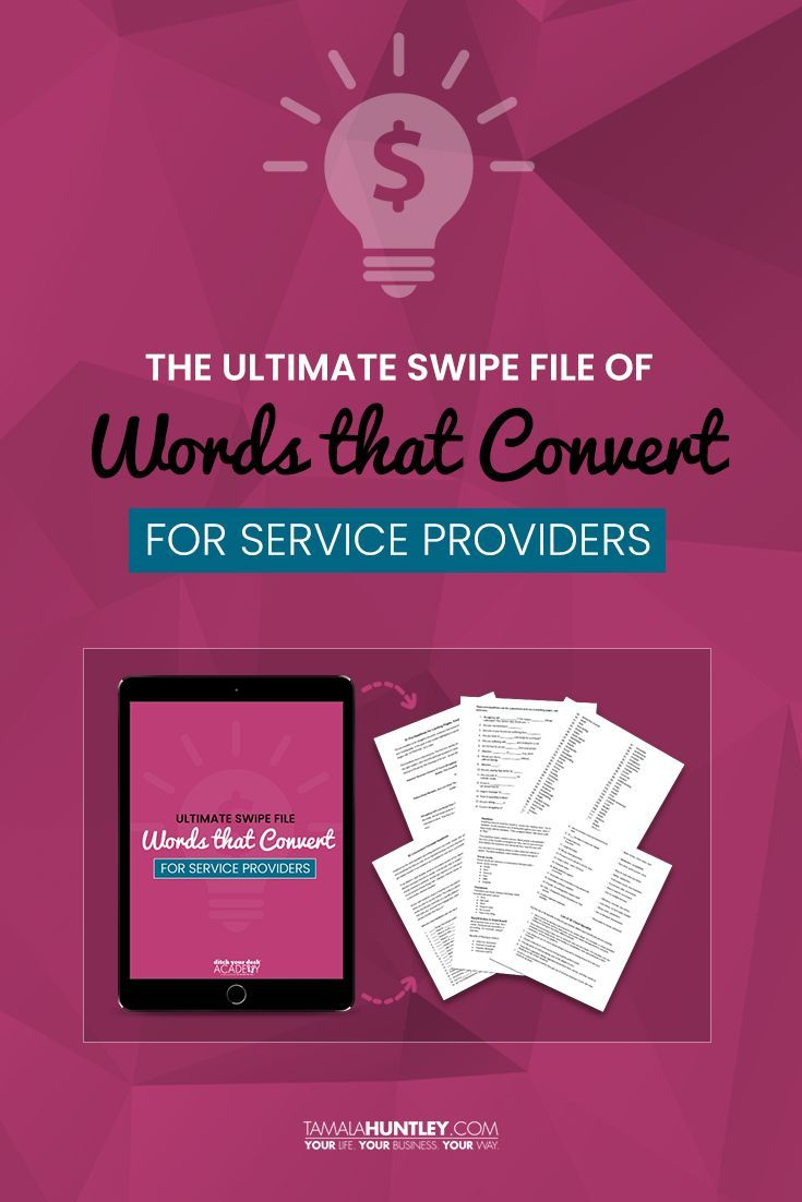 The Ultimate Swipe File of Words that Convert